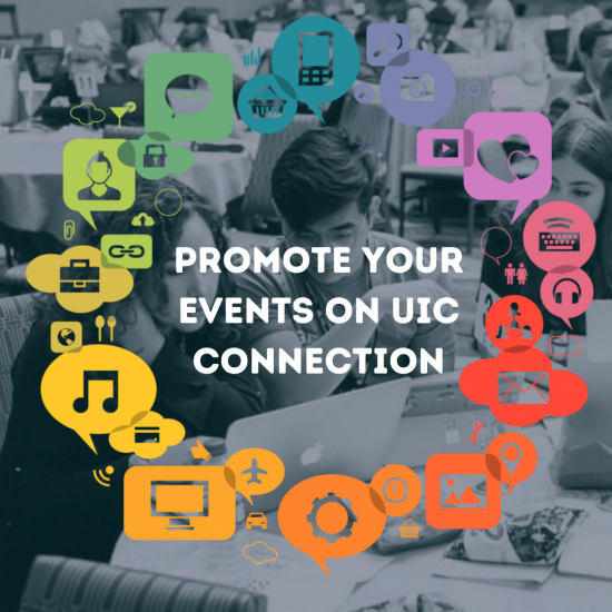 Students in background. Text says Promote Your Events on UIC Connection