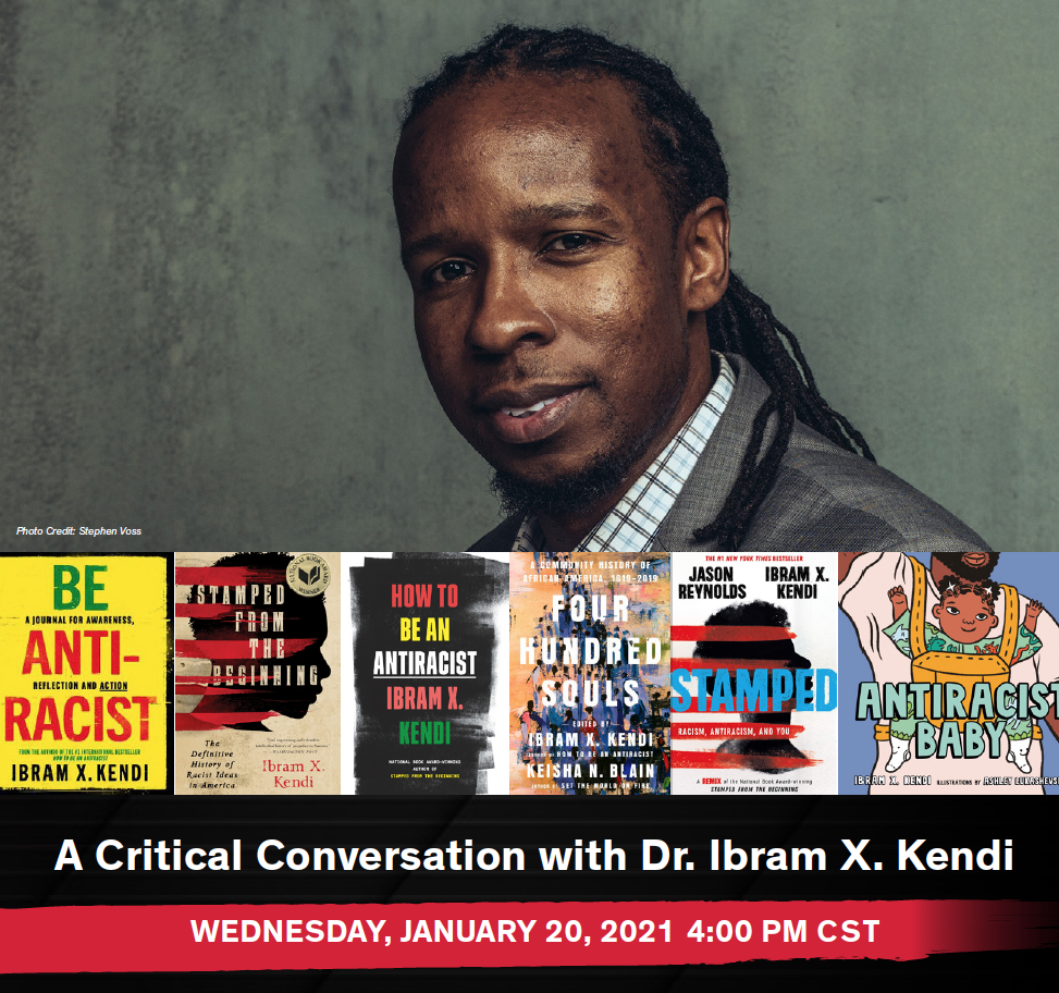 Image of MLK Speaker, Dr. Ibram X Kendi with dark background and 6 bookcovers. RSVP at http://go.uic.edu/MLKKendi. Event is 1/20/21 at 4pm CST