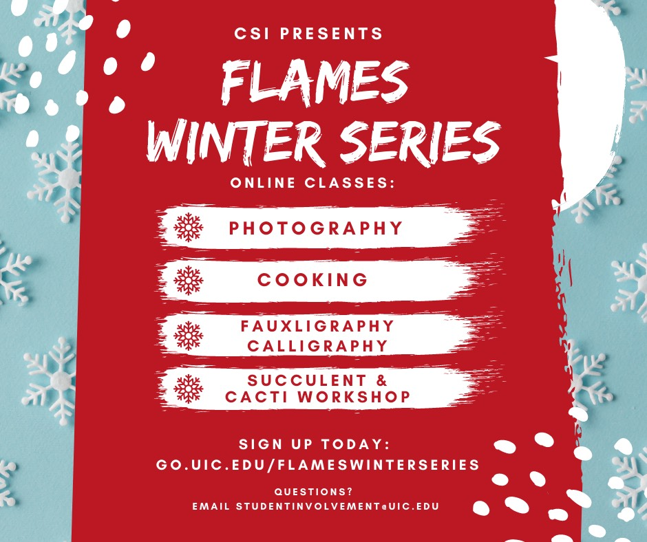 Uic 2022 Calendar.Flames Winter Series Center For Student Involvement University Of Illinois At Chicago
