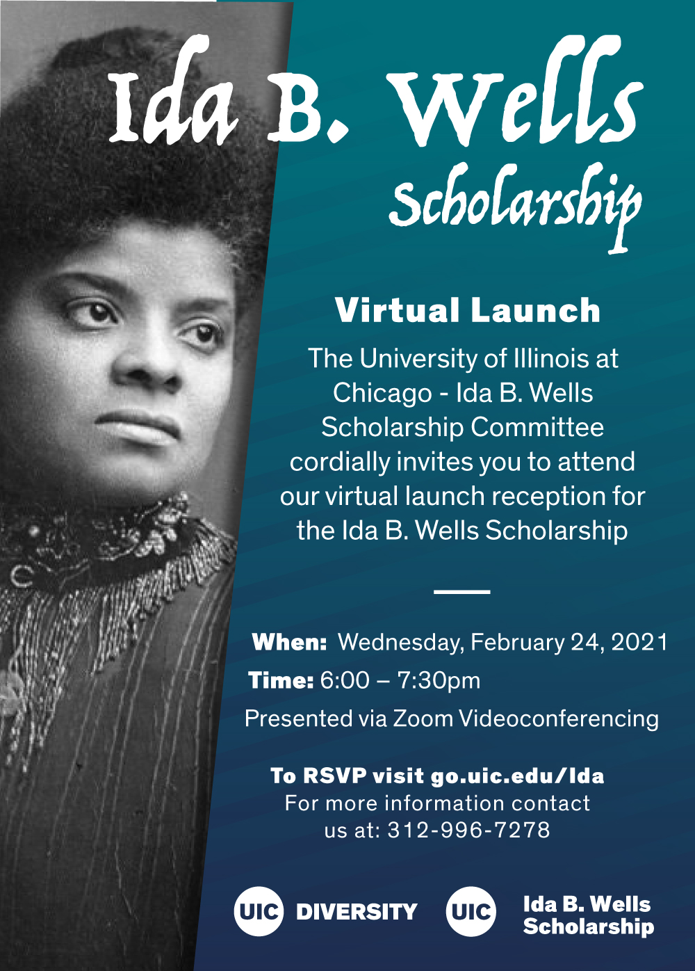 Teal background with image of Ida B Wells and text that reads Ida B. Wells Scholarship Virtual Launch
