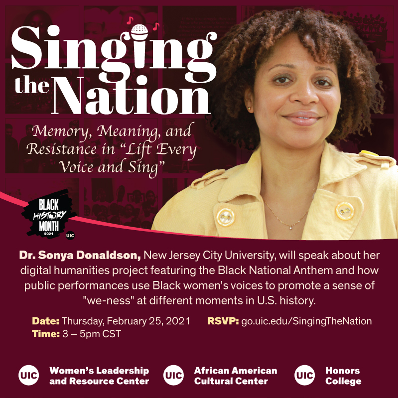 Maroon background with image of Dr.Sonya Donaldson wearing yellow shirt. Her skin is brown with curly hair. The text reads Singing the Nation.