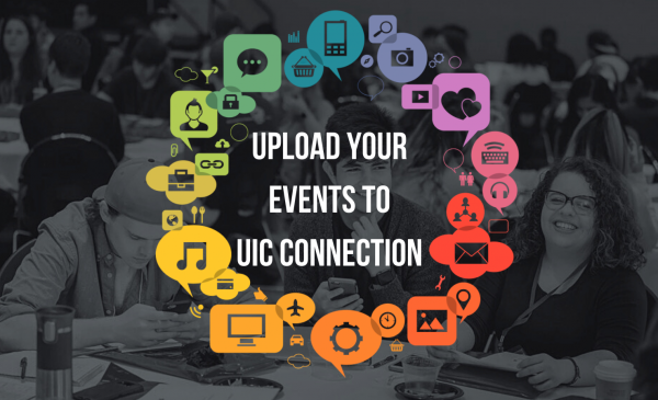 poster image of students in background and words that read Upload your events to UIc Connection
