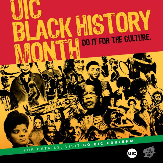 Red, yellow, green and black background Black History Month Poster. Text reads UIC Black History Month Do it for the culture.